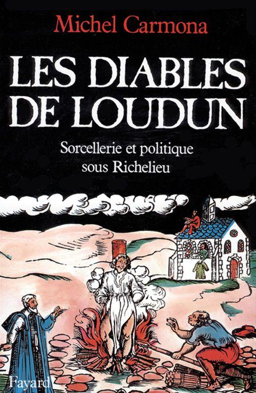 Les Diables de Loudun  - Michel Carmona