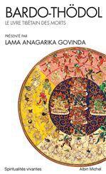 Bardo-Thödol ; le livre tibétain des morts