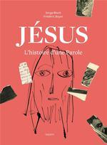 Jésus, l'histoire d'une parole