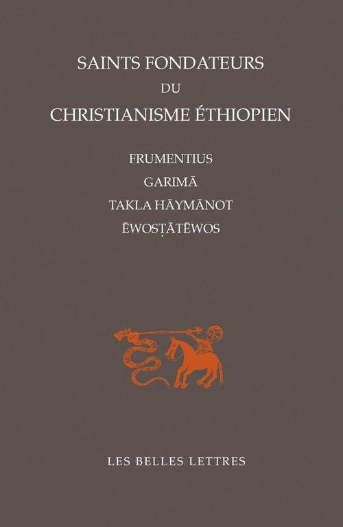 Saints fondateurs du christianisme ethiopien - frumentius, garima, takla-haymanot, ewostatewos