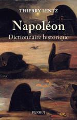 Vente EBooks : Napoléon : dictionnaire historique  - Thierry LENTZ