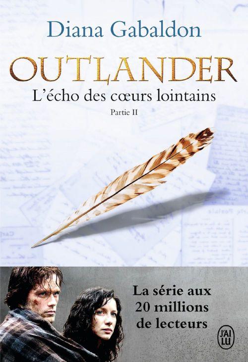 Outlander t.7 ;  l'écho des coeurs lointains, partie 2