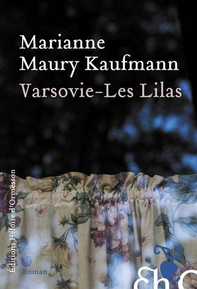 Varsovie ; les Lilas