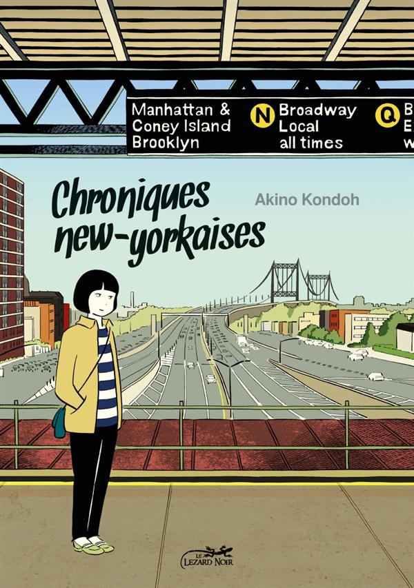 Chroniques new-yorkaises ; journal d'une mangaka à New-York