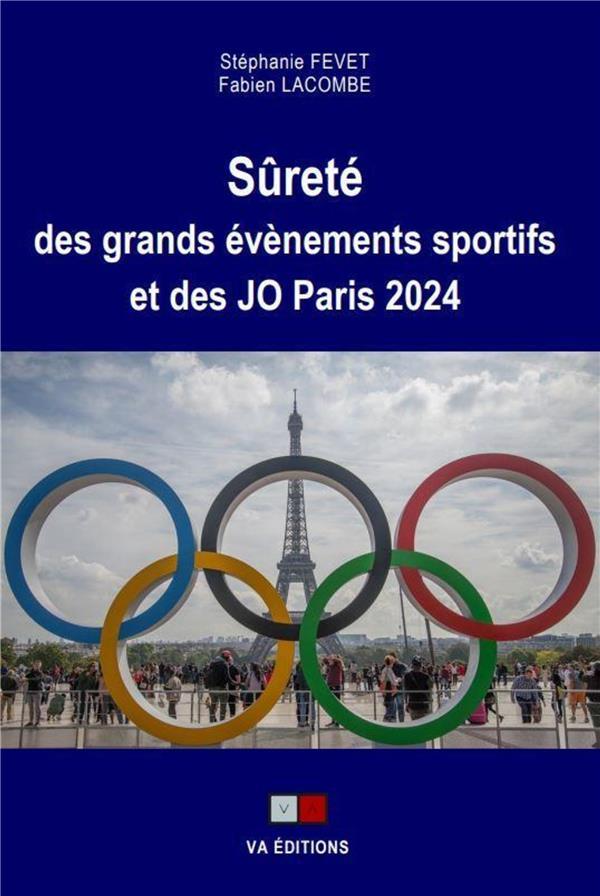 Sûreté des grands événements sportifs et des JO Paris 2024