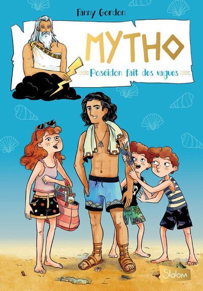 Mytho T.2 ; Poséidon fait des vagues