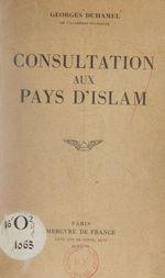 Vente Livre Numérique : Consultation aux pays d'Islam  - Georges Duhamel