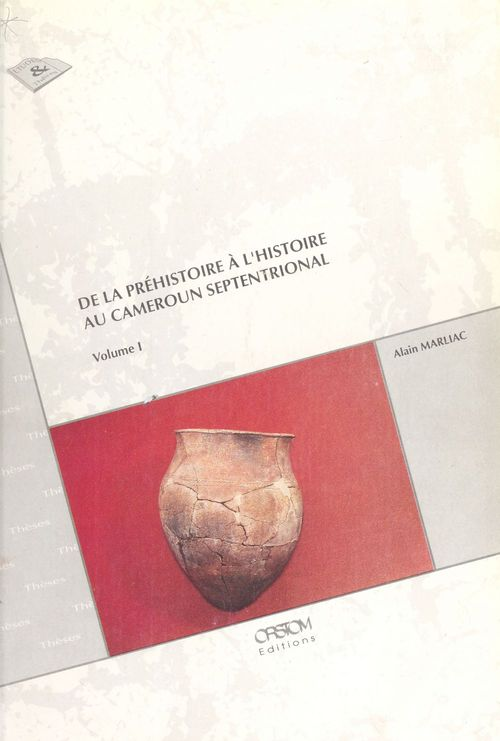 De la préhistoire à l'histoire au Cameroun septentrional (1)