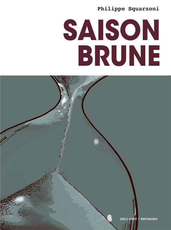SAISON BRUNE SQUARZONI PHILIPPE