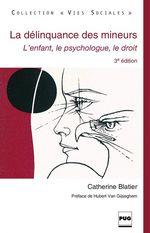 La Délinquance des mineurs  - Catherine Blatier