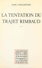 La tentation du trajet Rimbaud