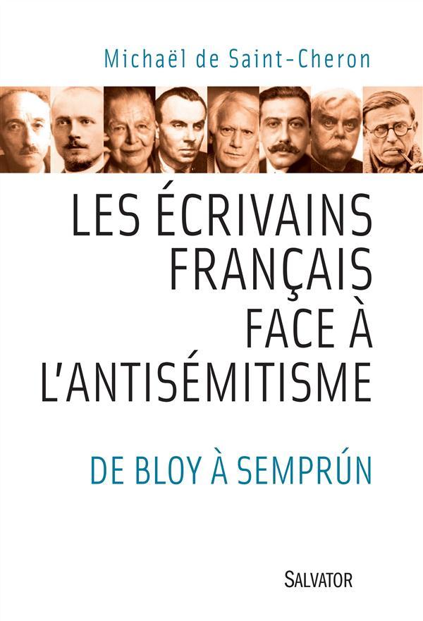 Les écrivains français face à l'antisémitisme ; de Bloy à Semprun