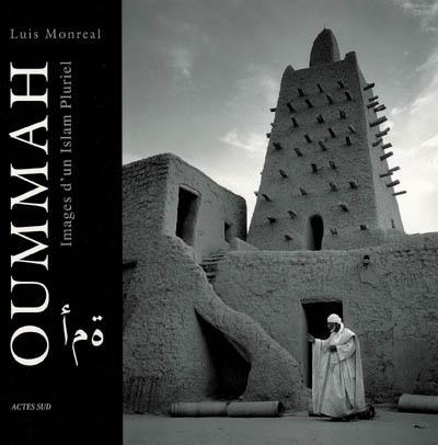 Oummah - images d'un islam pluriel oummah