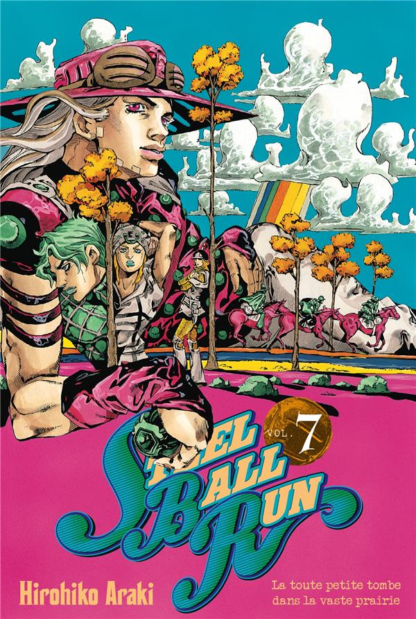 Jojo'S Bizarre Adventure - Saison 7 ; Steel Ball Run T.7