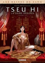 Les reines de sang - Tseu Hi, la dame dragon T.1  - Philippe Nihoul - Fabio Mantovani