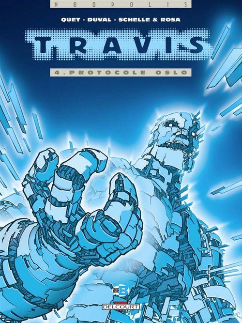 Travis T04  - Frederic Duval  - Pierre Schelle  - Stephane Rosa  - Christophe Quet