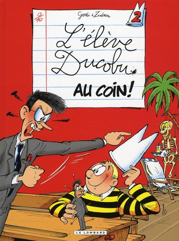 L'Eleve Ducobu T.2 ; Au Coin !