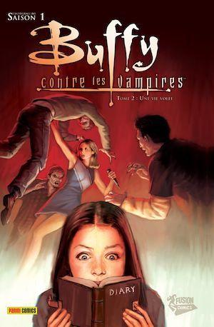 Buffy contre les vampires ; INTEGRALE VOL.2 ; saison 1 ; une vie volée