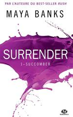Surrender T.1 ; succomber