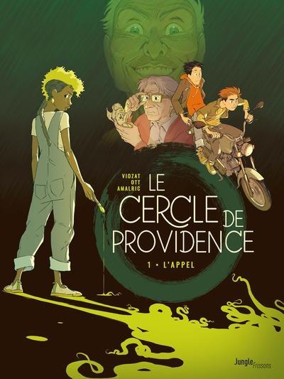 le cercle de Providence t.1 ; l'appel