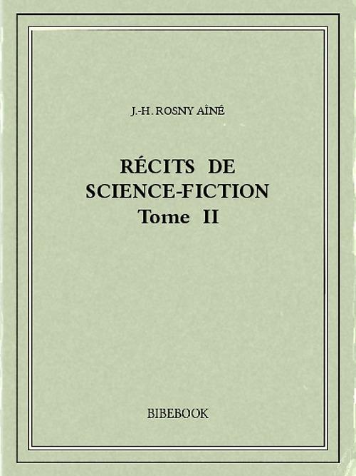 Récits de science-fiction II