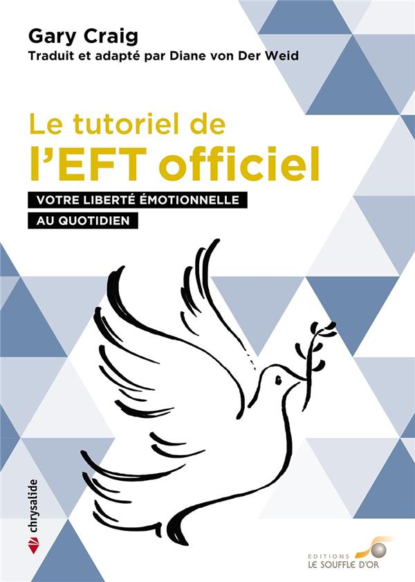 Le tutoriel de l'EFT officiel