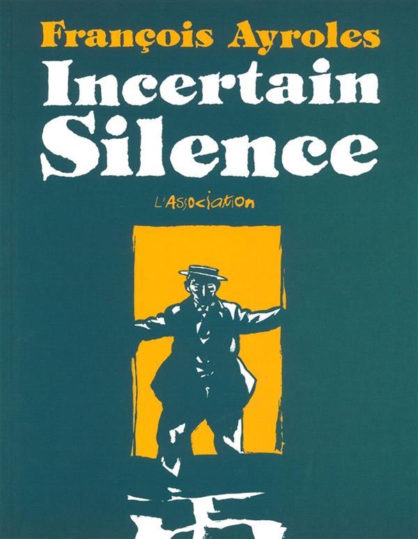 Incertain silence