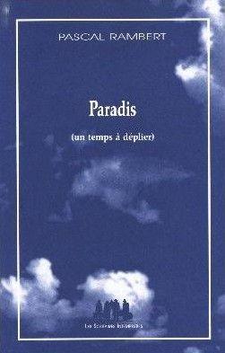 Paradis (un temps à déplier)