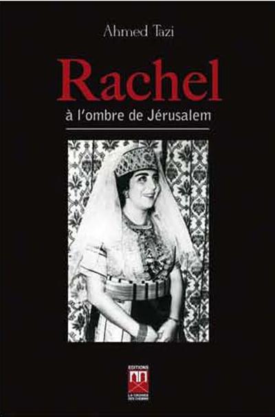 Rachel à l'ombre de Jérusalem