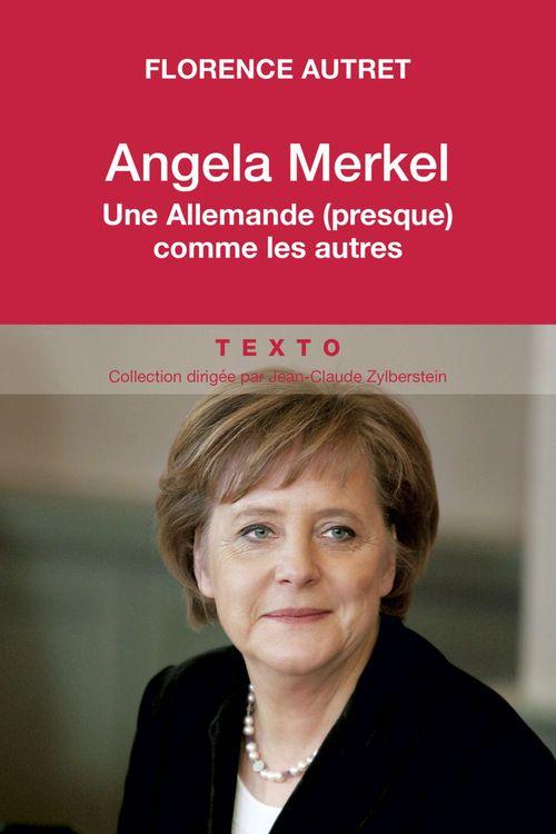 Angela Merkel ; une Allemande (presque) comme les autres