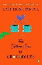 Vente Livre Numérique : The Yellow Eyes of Crocodiles  - Katherine Pancol