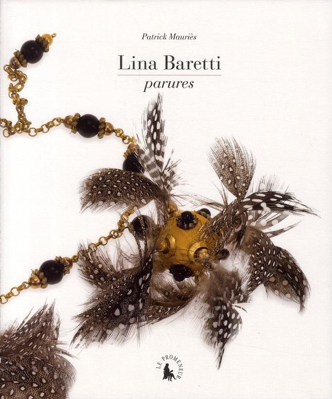 Lina Baretti, parures