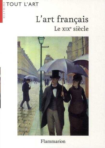 L'Art français ; le XIX siècle