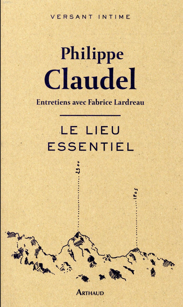 Le lieu essentiel ; entretiens avec Fabrice Lardreau