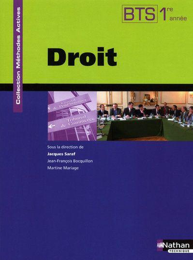 Droit Bts 1ere Annee - Methodes Actives - Livre De L'Eleve 2009