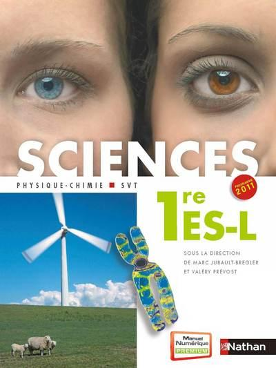 Sciences ; 1ere Es/L ; Manuel De L'Eleve (Edition 2011)