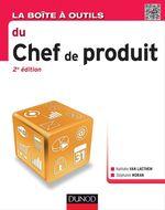 Vente Livre Numérique : La Boîte à outils du chef de produit - 2e éd.  - Nathalie VAN LAETHEM - Stéphanie Moran