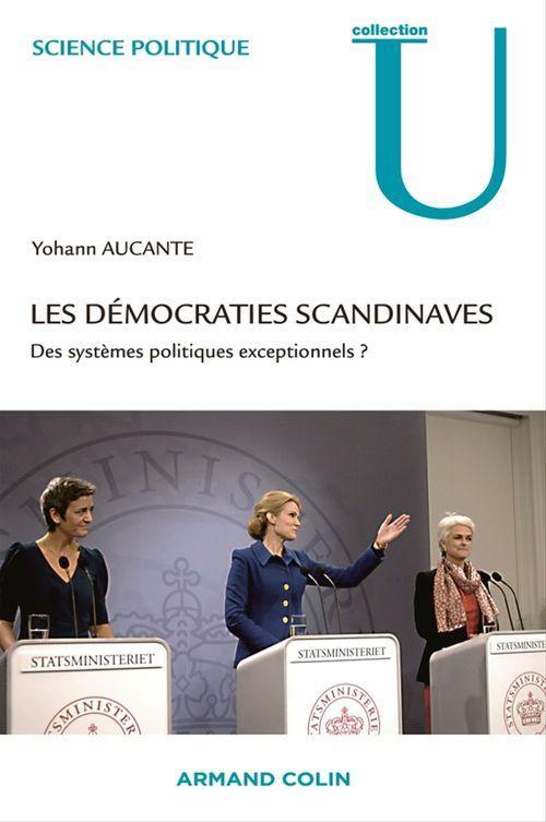 Les démocraties scandinaves ; des systèmes politiques exceptionnels ?
