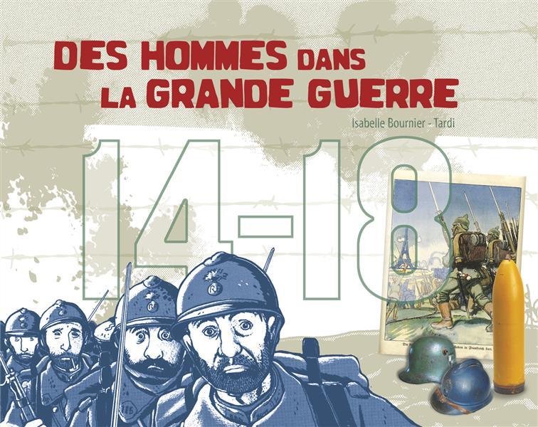 14-18, des hommes dans la Grande Guerre