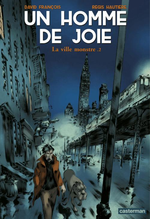 Vente Livre Numérique : Un homme de joie (Tome 2) - La ville monstre  - Régis Hautière