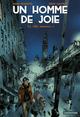 Un homme de joie (Tome 2) - La ville monstre