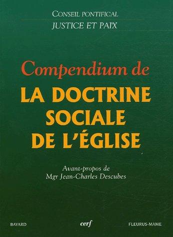 COMPENDIUM DE LA DOCTRINE SOCIALE DE L-EGLISE