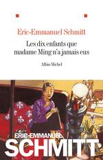 Vente Livre Numérique : Les Dix enfants que madame Ming n'a jamais eus  - Eric-Emmanuel Schmitt