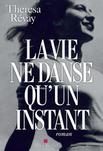 Vente Livre Numérique : La Vie ne danse qu'un instant  - Theresa Révay