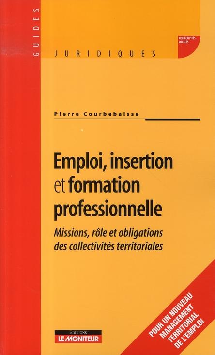 Emploi, insertion et formation professionnelle