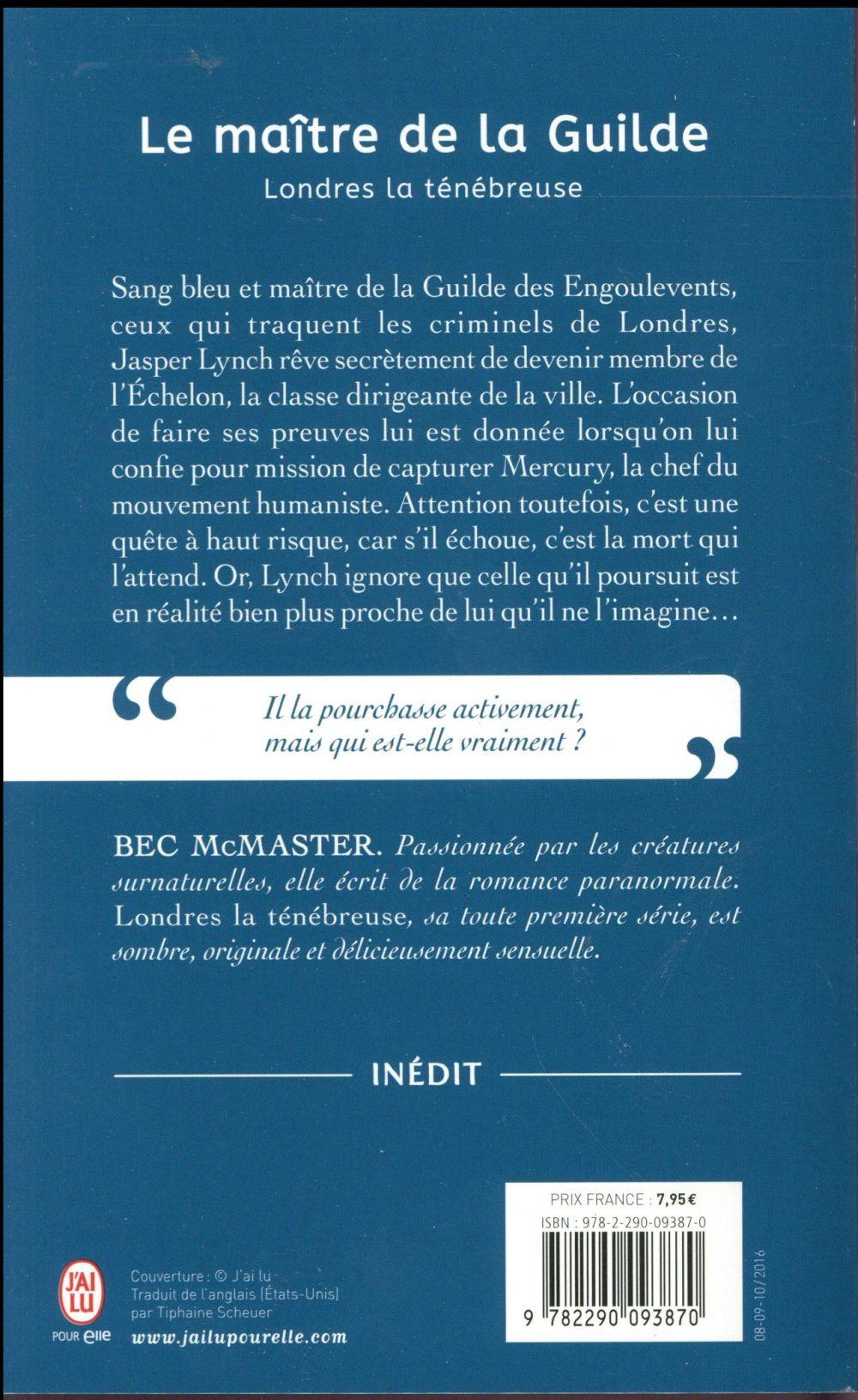 Londres la ténébreuse t.3 ; le maître de la Guilde