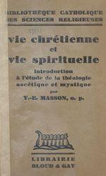 Vie chrétienne et vie spirituelle