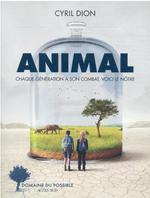 Animal : chaque génération a son combat, voici le nôtre