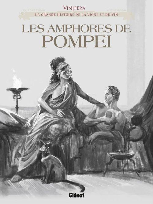 Vinifera - Les Amphores de Pompéi  - Eric Corbeyran  - Alexis Robin