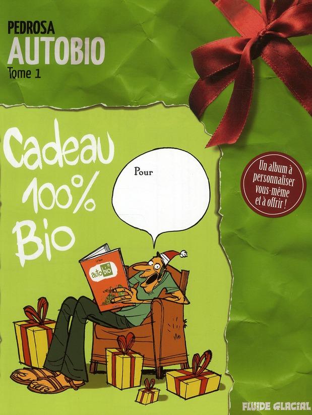Auto bio.1 ; cadeau 100% bio